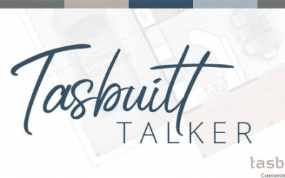 Tasbuilt Talker Newsletter